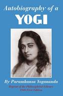 Autobiography of a Yogi: The Science of Kriya Yoga